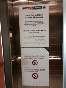 Threatening sanctions in case of Negligent Overcrowding - the lift in the A&O Hostel, a year ago tonight.